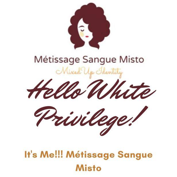 Hello White Privilege!